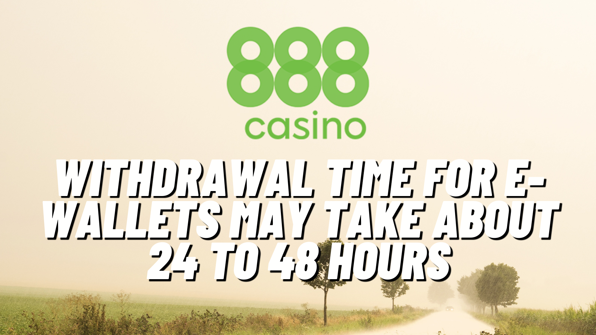 888 Casino Withdrawal Time